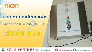 Khử mùi phòng chứa rác chung cư Samland Giai Việt    Máy ozone công nghiệp N10