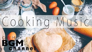 Cooking Music Playlist Jazz & Bossa Nova - Uplifting Music