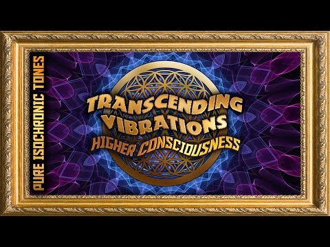 Higher Consciousness (FULL - Pure Tones) Alpha and Theta Isochronic Tones - 432 Hz Scale