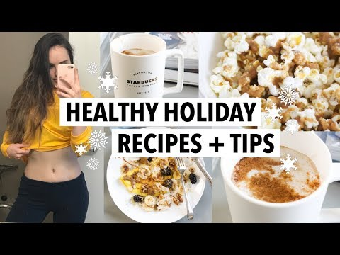 Easy healthy holiday Recipes + Tips (Avoid weight gain, EAT Christmas treats & stay healthy!)