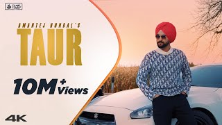 TAUR - Amantej Hundal | Official Video | MAINSTREAM(Album) | Latest Punjabi Song 2020
