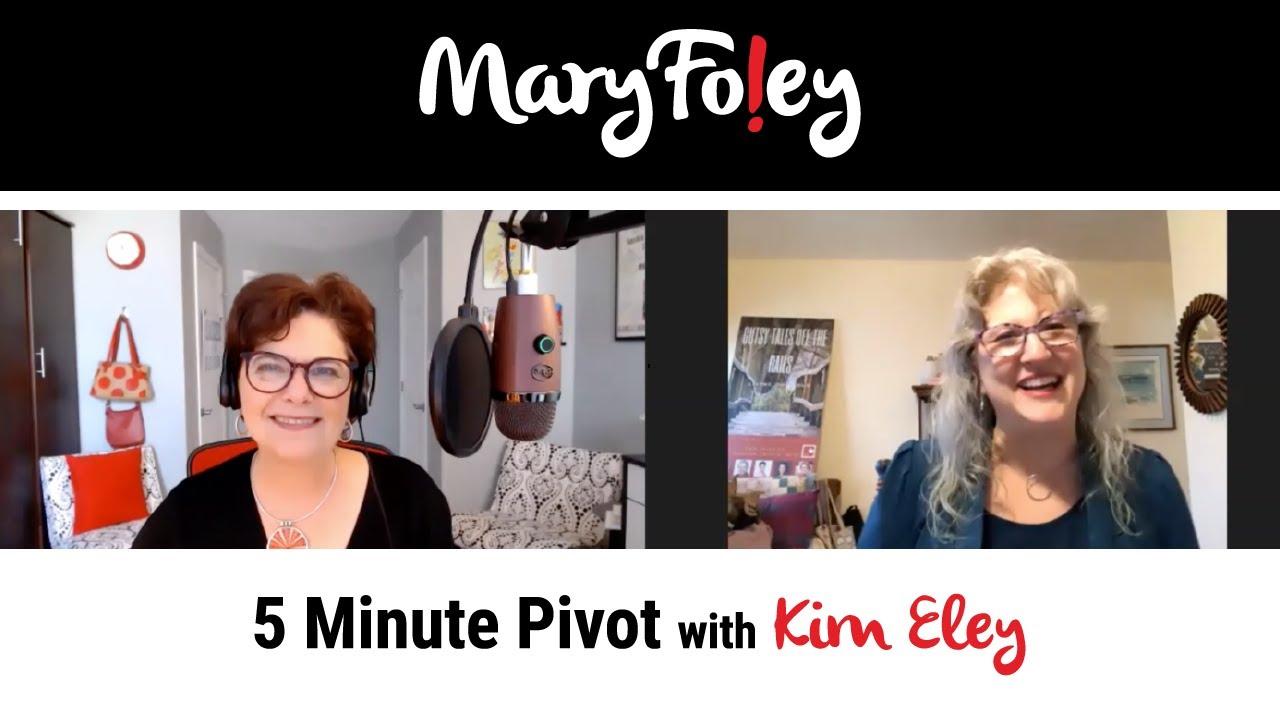 5 Minute Pivot: Kim Eley