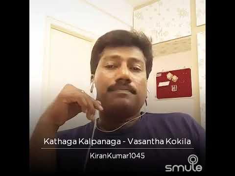 Kathaga Kalpanaga, Karaoke -Vasantha kokila-KKK