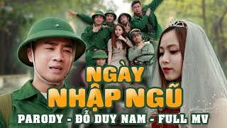 Video NGÀY NHẬP NGŨ - PARODY OFFICIAL - ĐỖ DUY NAM - FULL MV download MP3, 3GP, MP4, WEBM, AVI, FLV Oktober 2018