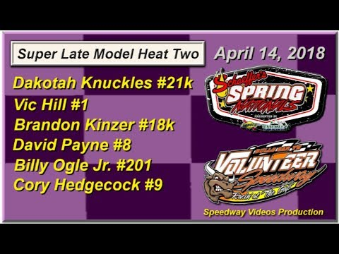 Spring National Series Heat 2 @ Volunteer Speedway April 14, 2018