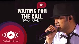 Irfan Makki - Waiting For The Call | Awakening Live At The London Apollo