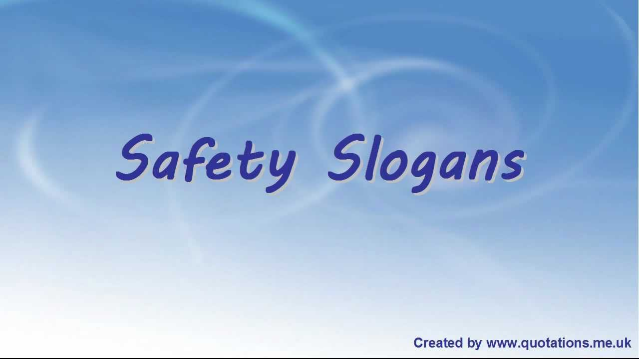 Safety Slogans Famous Healthy And Safety Slogans