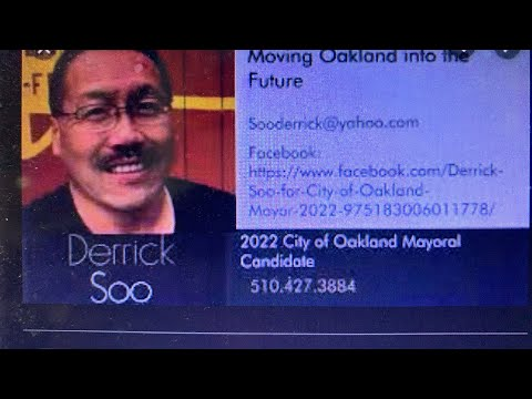 Derrick Soo Homeless Oakland Man Is Running For Mayor Of Oakland 2022