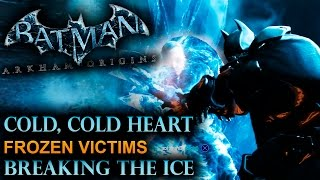 Batman: Arkham Origins - Cold, Cold, Heart - Frozen Victims