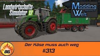 LS17 - Hof Bergmann Reloaded #313 | Der Käse muss auch weg | Let's Play [HD]