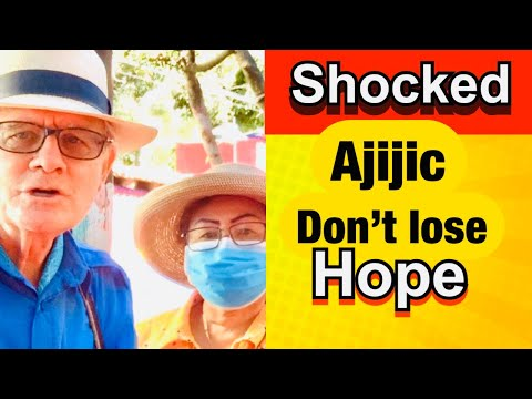 Live In Ajijic/Chapala?? You Must Be Crazy! Don't Lose Hope.
