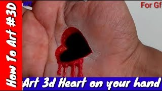Drawing a 3D Heart on hand by 3D Trick Art