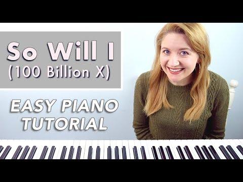 So Will I (100 Billion X) - Hillsong United (EASY PIANO TUTORIAL)