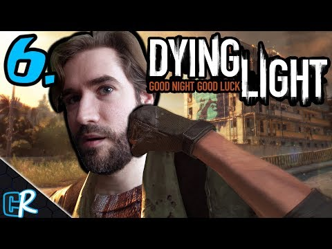 Let's Play Dying Light - Blind Playthough Part 6 - And Now The Gas Is Out!