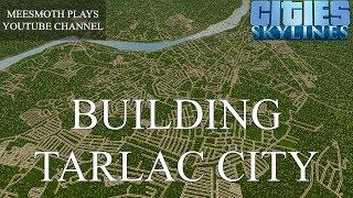 Building Tarlac City (Part 1) - Cities: Skylines - Philippine Cities