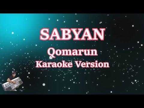 Karaoke Sabyan- Qomarun (Karaoke Tanpa Vocal)