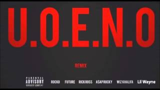 Download Rocko - U.O.E.N.O. (Remix Pt 4) feat. Lil Wayne, Rick Ross, 2Chainz, Future & More MP3 song and Music Video