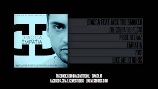 Diacca - Colpa dei sogni (feat. Jack the Smoker)
