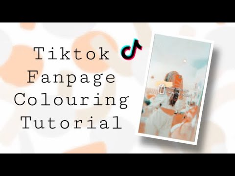 TIKTOK FANPAGE COLOURING TUTORIAL!🤍