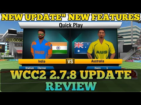 WCC2 2.7.8   WCC2 NEW UPDATE  AND GAMEPLAY