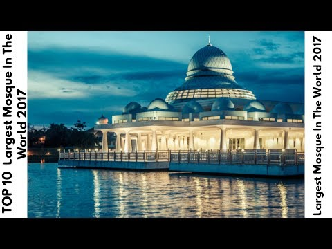 Top 10 Largest Mosque in the World 2017