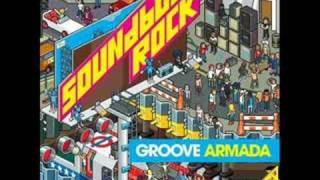 Groove Armada - From The Rooftops