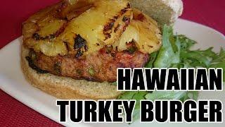 Hawaiian Turkey Burger