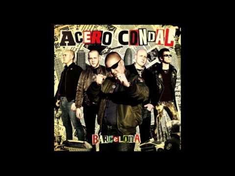 Acero Condal - Barcelona (Full Album)