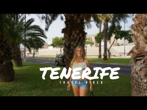Tenerife 2017   Travel Video   Canary Islands