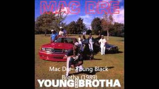 mac dre young black brotha 1989 and 2pac young black male 1991