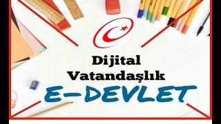 dijital vatandaşlık  e-devlet   Bilişim teknolojileri dersi