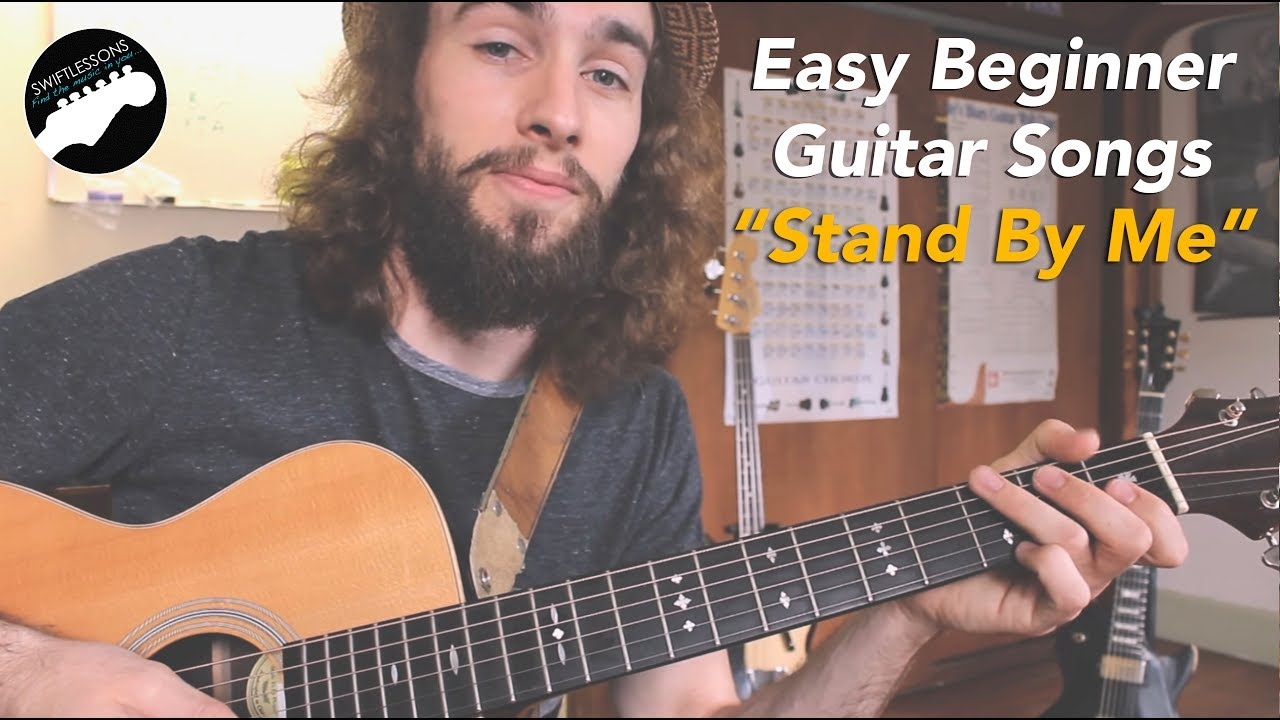 Easy Guitar Songs For Beginners Stand By Me Youtube