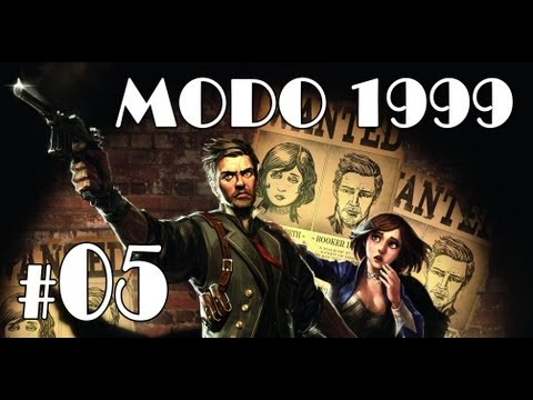 BioShock Infinite MODO 1999 - Parte 5 - Guia | Walkthrough | Let's Play [PC | XBOX 360 | PS3]