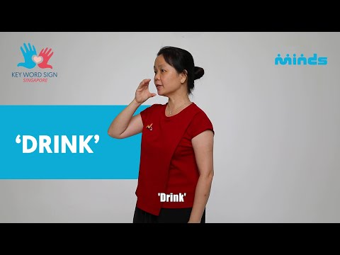 Key Word Sign (Singapore) - Let's Learn Together! #2 'Drink'