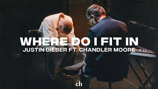 Justin Bieber LIVE (feat. Chandler Moore & Judah Smith) Where Do I Fit In?