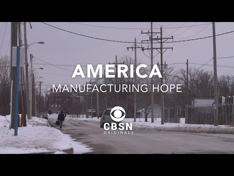 Preview: America - Manufacturing Hope