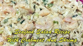 Seafood Salad Recipe With Crabmeat And Shrimp