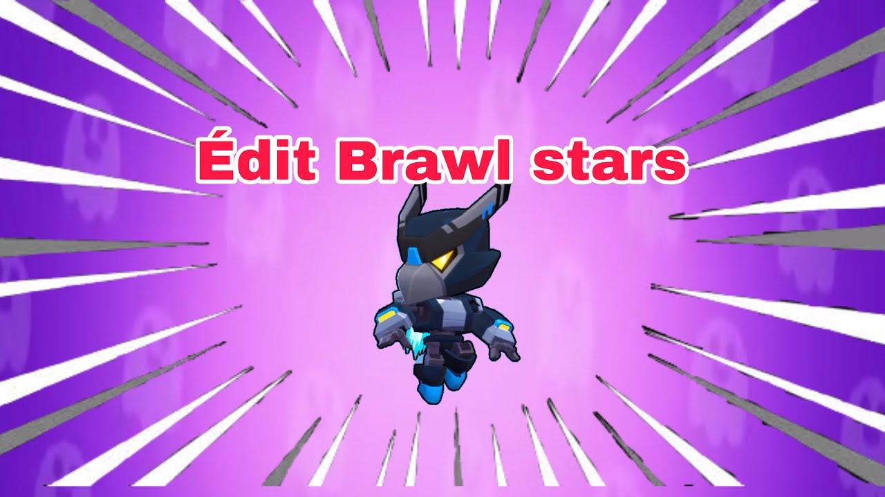 edit sur brawl stars  youtube