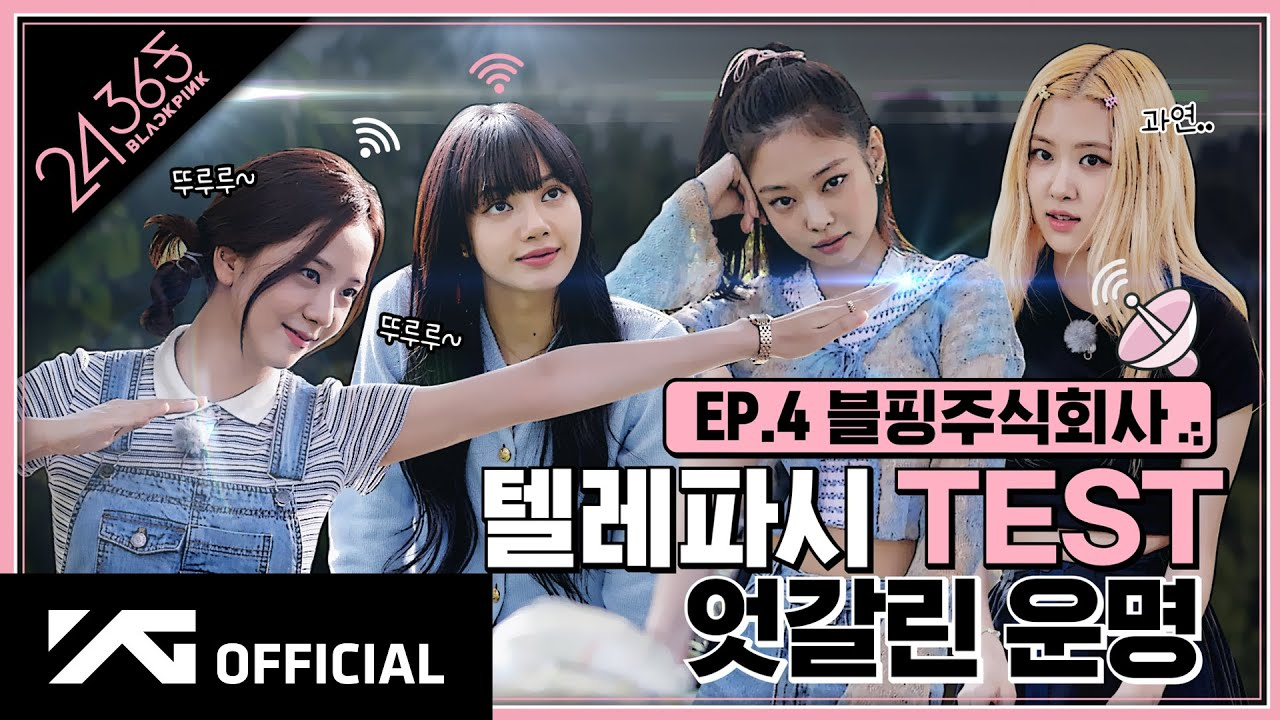 BLACKPINK - '24/365 with BLACKPINK' EP.4