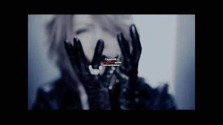 The Invisible Wall - the GazettE / ガゼット