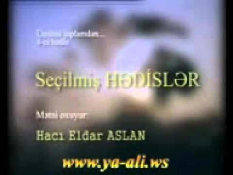 Haci Eldar Aslan Secilmish Hedisler 4  www...