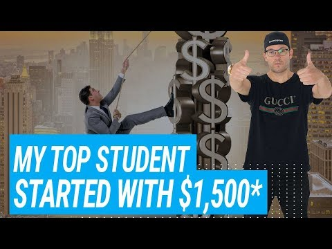 My Top Student Started With $1500*