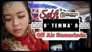 Download SELFI LIDA ~ MALO' TEMMA' DARA (Show Off Air Samarinda)