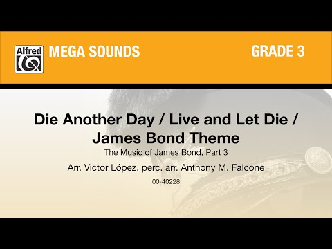 Die Another Day / Live and Let Die / James Bond Theme, arr. Victor López - Score & Sound