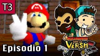 Jugando con la Versh - T3, E1: Super Mario 64 - Parte 1