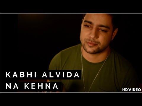 Siddharth Slathia - 'Kabhi Alvida Naa Kehna' Unplugged Cover