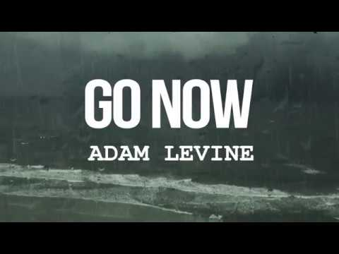 Adam Levine - Go Now (from Sing Street) Lyrics