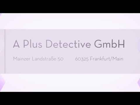 Detektive für Frankfurt -  Detektei A Plus