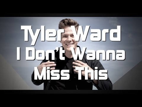 Tyler Ward - I Don't Wanna Miss This (piano Cover)