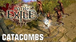 Path Of Exile - the catacombs